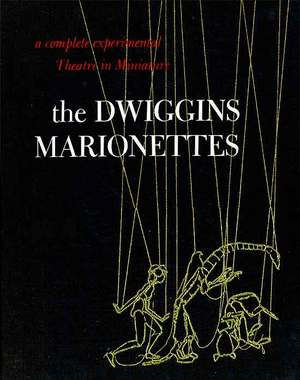 The Dwiggins Marionettes